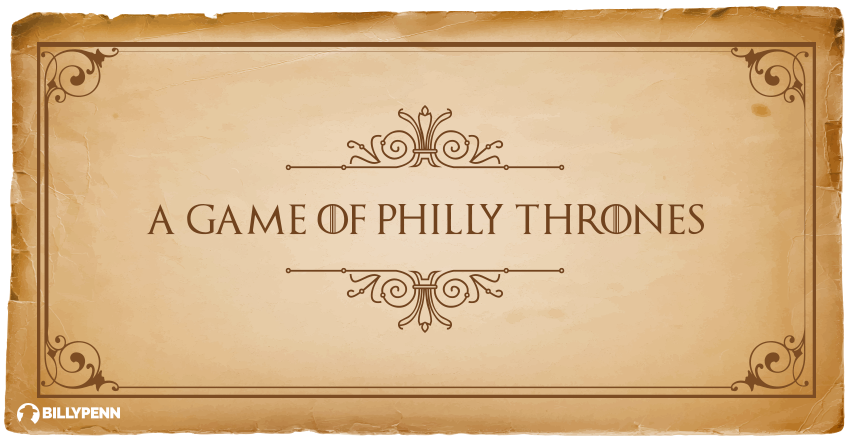 game of philly thrones