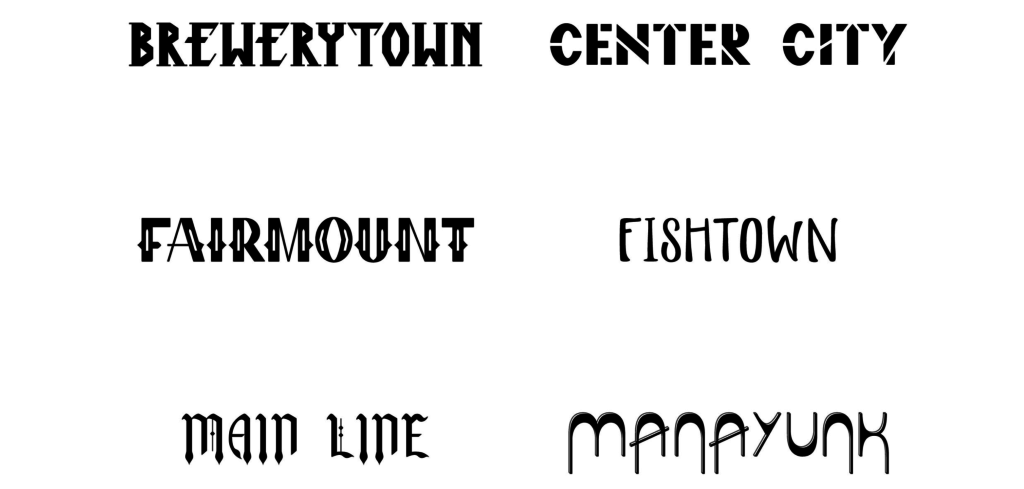 Examples of Philly Fonts.