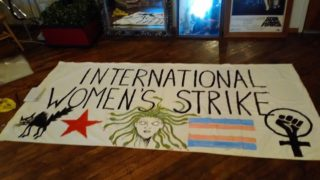 One of the signs the Philly Socialists will use for International Women's Day.