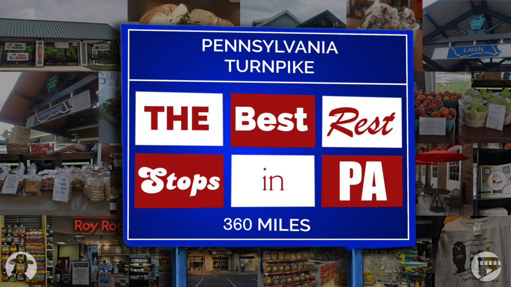Eating the Turnpike: All of Pennsylvania's 15 East-West rest