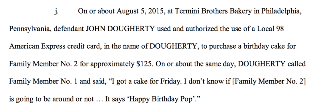 When Pop's birthday cake gets you indicted