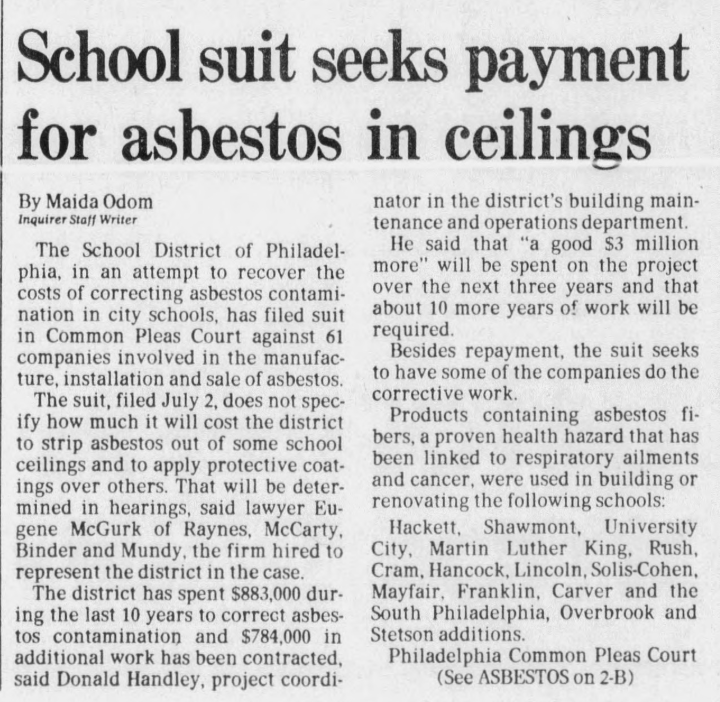 The School District levied a major lawsuit against asbestos manufacturers in 1982.