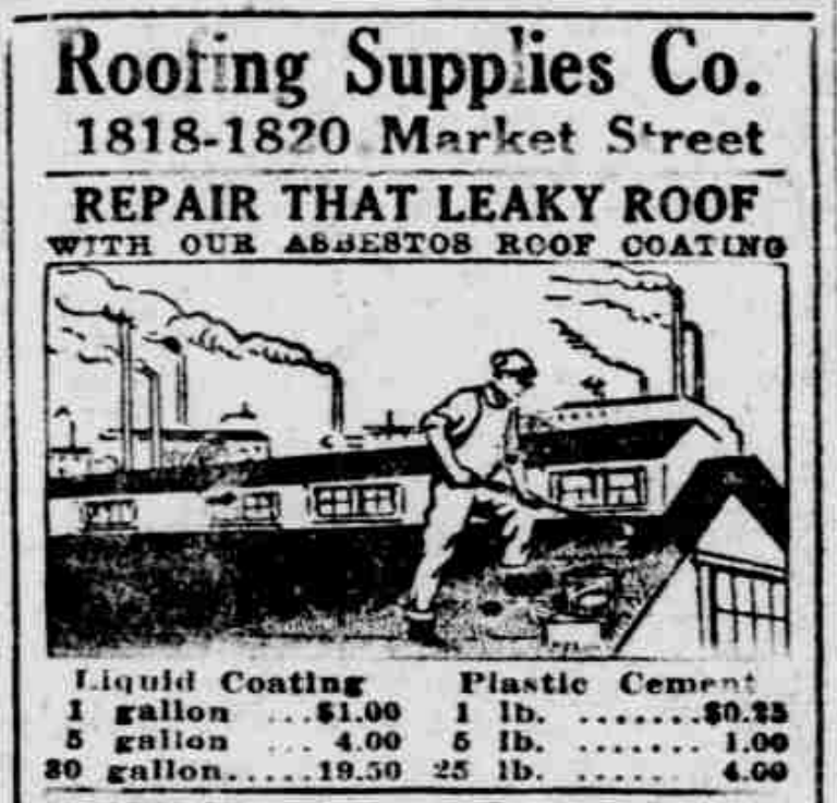 A 1925 Inquirer advertised asbestos roof coating