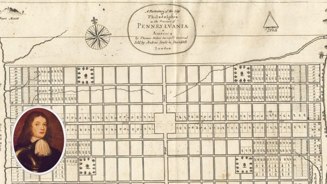 Young William Penn meticulously designed the City of Philadelphia