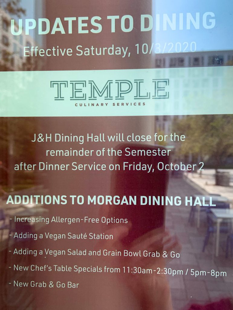 A sign posted outside the dining hall mentioned the change